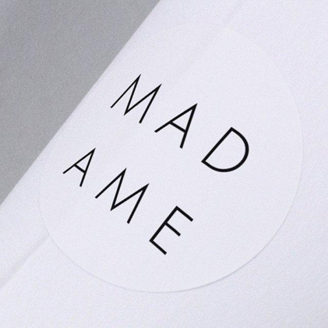 Call me Madame.